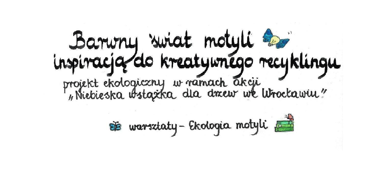 "Zapisy na warsztaty ""Ekologia motyli"""